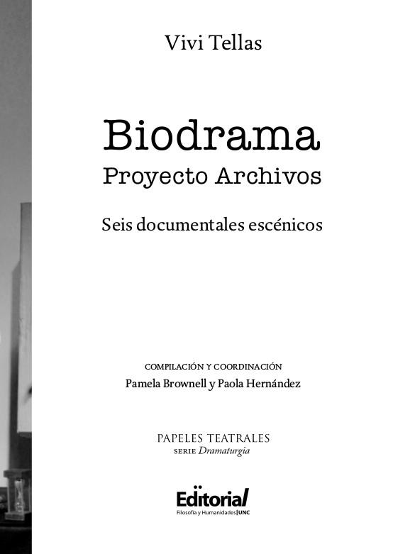 """Tapa del libro """"Biodrama. Proyecto Archivos. Seis documentales escénicos"""", de Vivi Tellas."""